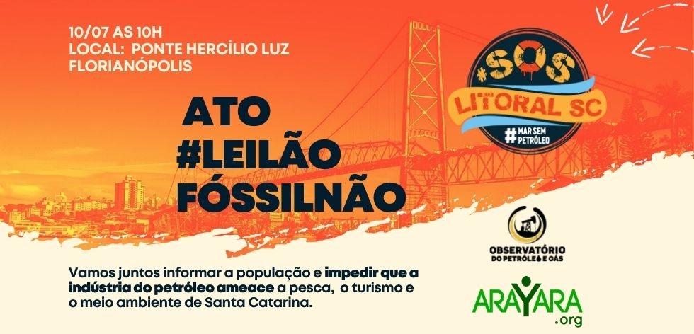 Ato na Ponte Hercílio Luz quer evitar exploração de petróleo no litoral catarinense