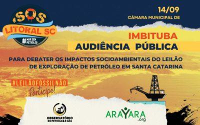 Câmara de Imbituba discute nesta terça (14) riscos da exploração de petróleo no litoral de SC